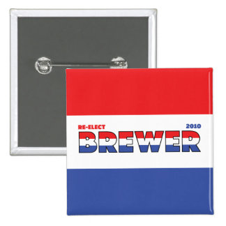 Vote Brewer 2010 Elections Red White and Blue 15 Cm Square Badge