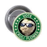 Vote Cauli Flower 6 Cm Round Badge