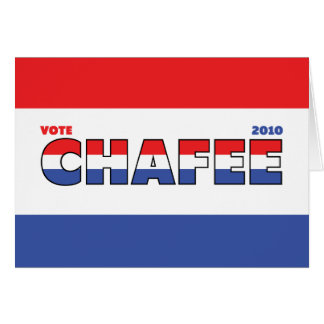 Vote Chafee 2010 Elections Red White and Blue Greeting Cards