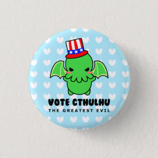 Vote Cthulhu for President Button