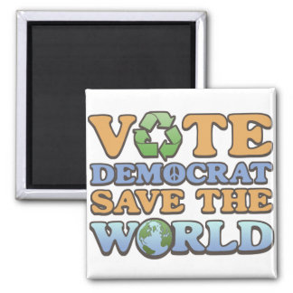 Vote Dem Save the World Square Magnet