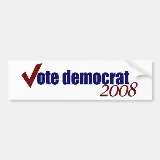 Vote Democrat 2008 Bumper Stickers