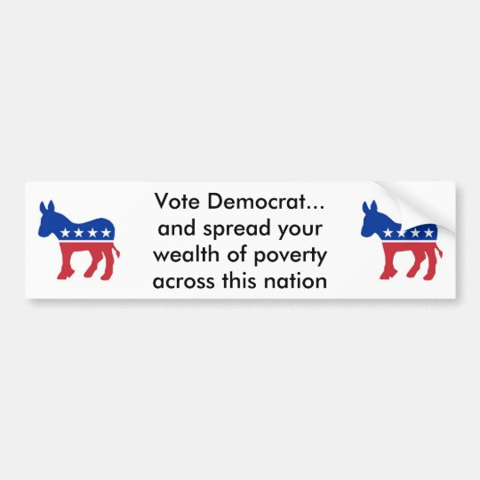 vote democrat and spread the wealth bumper sticker