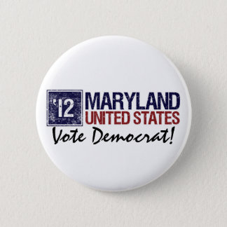 Vote Democrat in 2012 – Vintage Maryland 6 Cm Round Badge