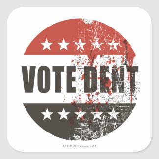 Vote Dent sticker