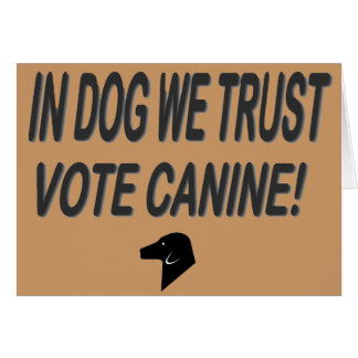 Vote Dog with Black Text Greeting Card