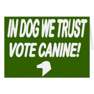 Vote Dog with White Text Greeting Card