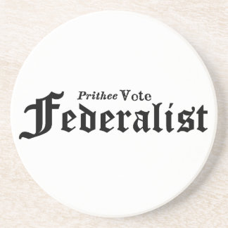 Vote Federalist Beverage Coaster