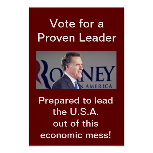 Vote for a Proven Leader Romney Photo Poster