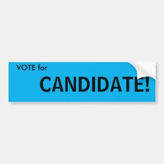 Vote for ...Candidate! Generic political sticker. Bumper Sticker