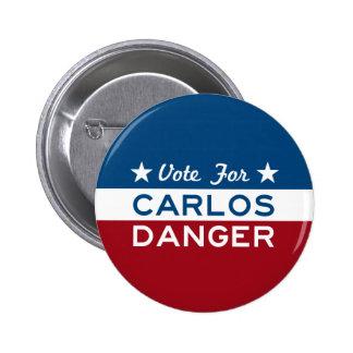 Vote For Carlos Danger 6 Cm Round Badge