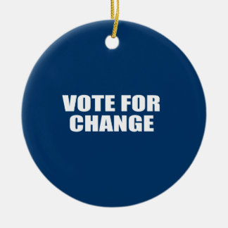VOTE FOR CHANGE CHRISTMAS ORNAMENT