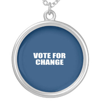 VOTE FOR CHANGE ROUND PENDANT NECKLACE