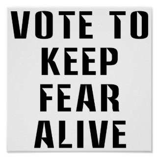 Vote for Fear Poster