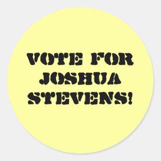 Vote For Joshua Stevens! Classic Round Sticker