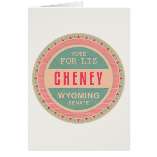 Vote For Liz Cheney Cards