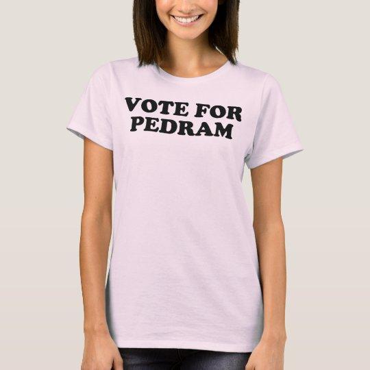 Vote For Pedram - Black T-Shirt