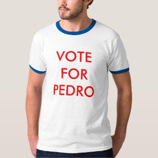 VOTE, FOR, PEDRO T-Shirt