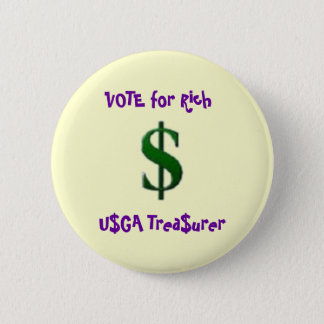Vote for Rich 6 Cm Round Badge