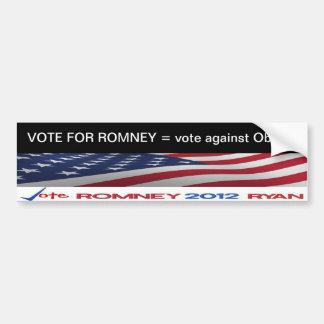 VOTE FOR ROMNEY = vote against Obama sticker Bumper Stickers
