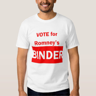 Vote for Romney's Binder T Shirts