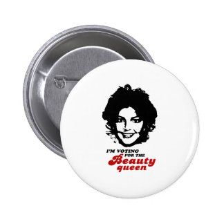 Vote for the Beauty Queen 6 Cm Round Badge