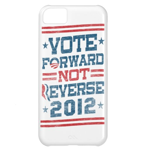 Vote Forward Not Reverse 2012 Obama iPhone 5 Case