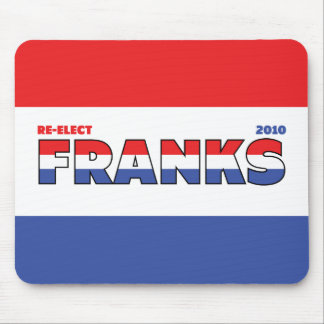 Vote Franks 2010 Elections Red White and Blue Mouse Pad