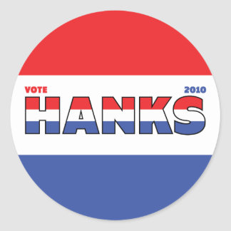 Vote Hanks 2010 Elections Red White and Blue Round Sticker