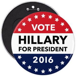 Vote Hillary Clinton for President 2016 Jumbo Pin