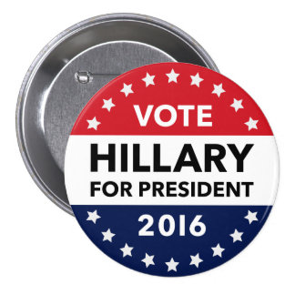 Vote Hillary Clinton for President 2016 Pin 3""