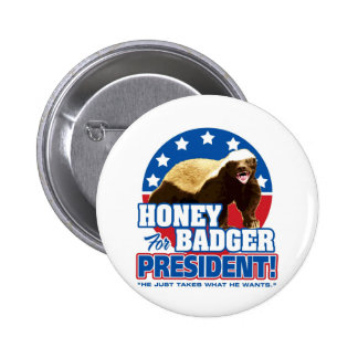Vote Honey Badger For President 6 Cm Round Badge
