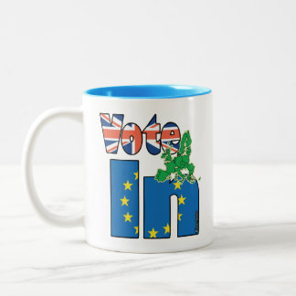 Vote In (Remain) - EU - UK referendum Two-Tone Coffee Mug