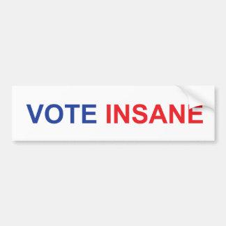 Vote Insane Bumper Sticker