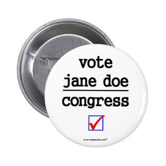 Vote Jane Doe Congress Campaign Button