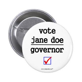 """""""Vote jane Doe Governor Campaign Button"""