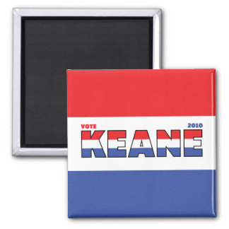 Vote Keane 2010 Elections Red White and Blue Square Magnet