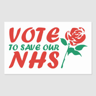 Vote Labour to Save our NHS Rectangular Sticker