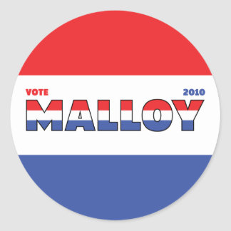 Vote Malloy 2010 Elections Red White and Blue Round Sticker