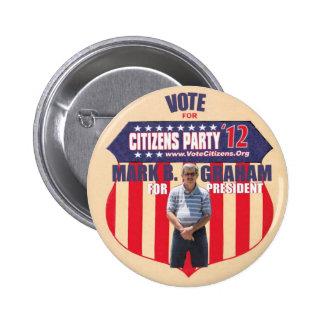 Vote Mark B. Graham President 2012 Pins