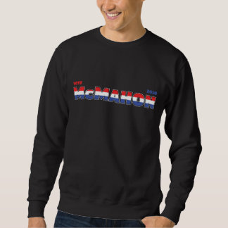 Vote McMahon 2010 Elections Red White and Blue Sweatshirt