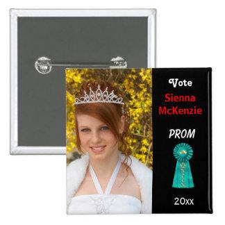 Vote me for Prom Queen (Aqua) 15 Cm Square Badge