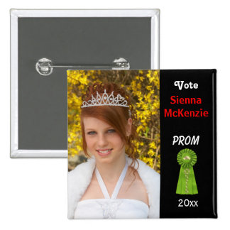 Vote me for Prom Queen (Green) 15 Cm Square Badge
