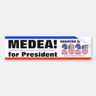 VOTE MEDEA BENJAMIN FOR PRESIDENT in 2020 - Bumper Sticker