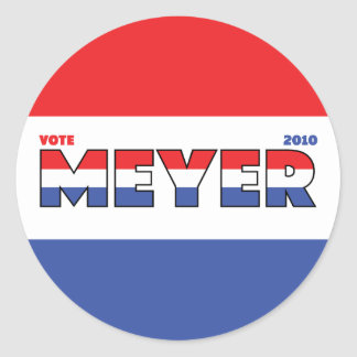 Vote Meyer 2010 Elections Red White and Blue Round Sticker
