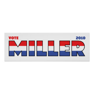 Vote Miller 2010 Elections Red White and Blue Poster