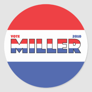 Vote Miller 2010 Elections Red White and Blue Stickers