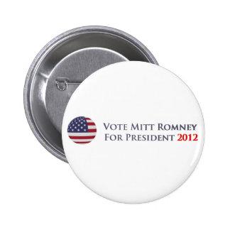 Vote Mitt Romney For President 2012 Pin