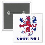 Vote no Scottish independence Pinback Button