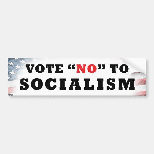 Vote No To Socialism Bumper Stickers